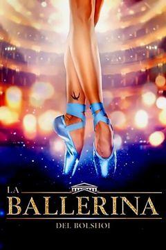 Locandina La ballerina del Bolshoi