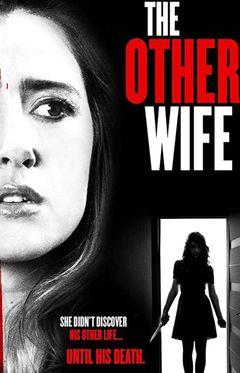 Locandina The Other Wife - L'altra moglie