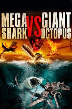 Mega Shark Vs Giant Octopus