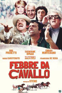 Febbre Da Cavallo