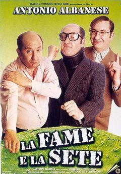 La Fame E La Sete