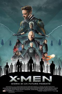 Locandina X-Men - Giorni Di Un Futuro Passato