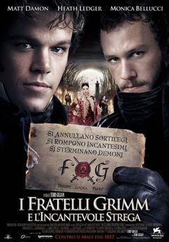 Locandina I Fratelli Grimm E L'incantevole Strega