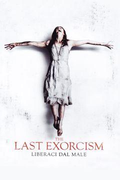 Locandina The Last Exorcism - Liberaci Dal Male