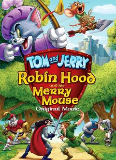 Tom & Jerry - Robin Hood And His Merry Mouse