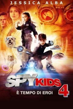 Locandina Spy Kids 4 - È Tempo Di Eroi