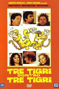 Locandina Tre Tigri Contro Tre Tigri