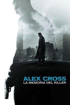 Locandina Alex Cross - La Memoria Del Killer