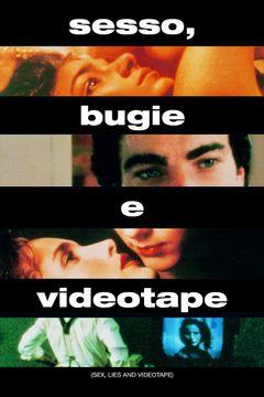Sesso, Bugie E Videotape