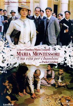 Locandina Maria Montessori: Una Vita Per I Bambini