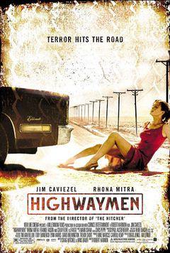 Locandina Highwaymen - I Banditi Della Strada