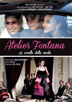Locandina Atelier Fontana - Le sorelle della moda