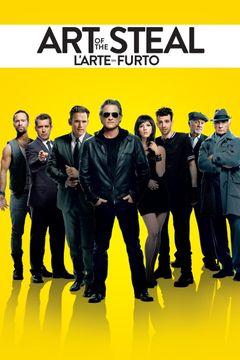 Locandina The Art of the Steal - L'arte del furto