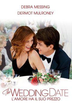 The wedding date - L'amore ha il suo prezzo