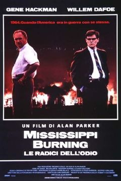 Mississippi Burning - Le radici dell'odio