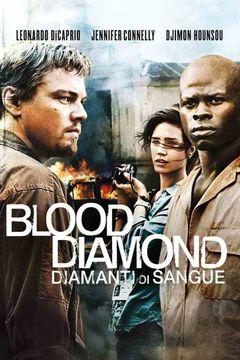Locandina Blood Diamond - Diamanti di sangue
