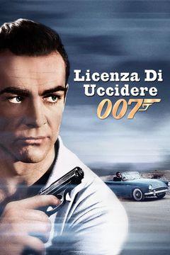 Locandina Agente 007 - Licenza di uccidere