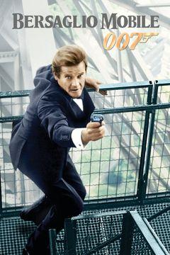 Locandina 007 - Bersaglio mobile