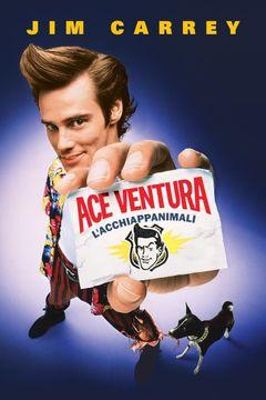 Locandina Ace Ventura - L'acchiappanimali