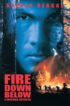 Locandina Fire Down Below - L'inferno sepolto