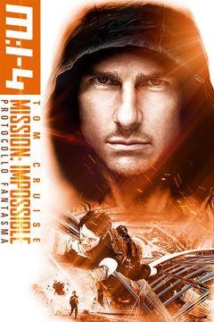 Locandina Mission: Impossible - Protocollo fantasma